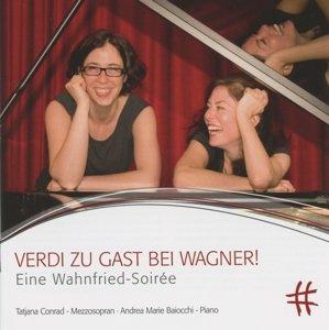 Verdi zu Gast bei Wagner!