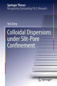 Colloidal Dispersions Under Slit-Pore Confinement