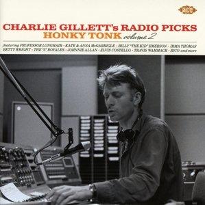 Charlie Gillett's Radio Picks-Honky Tonk Vol.2
