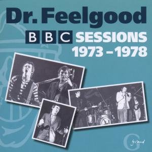 Dr. Feelgood: Complete BBC Sessions 1973-1978