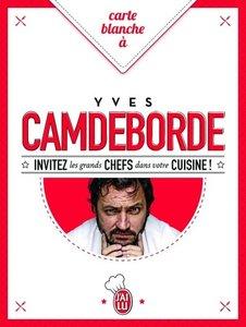 Carte blanche à Yves Camdeborde