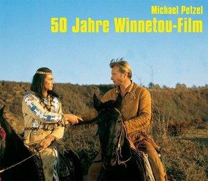 50 Jahre Winnetou-Film