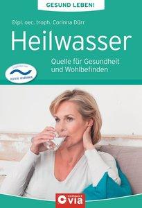 Heilwasser (Gesund leben!)