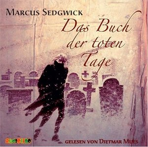 Das Buch der toten Tage. 4 CDs