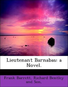 Lieutenant Barnabas: a Novel.