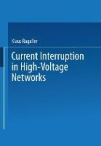 Current Interruption in High-Voltage Networks