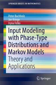 Input Modeling with Phase-Type Distributions and Markov Models