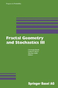 Fractal Geometry and Stochastics 3