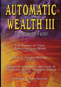Automatic Wealth III