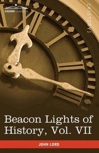 Beacon Lights of History, Vol. VII
