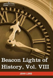 Beacon Lights of History, Vol. VIII