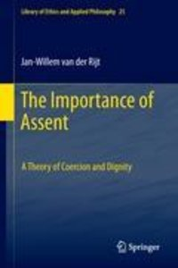 The Importance of Assent
