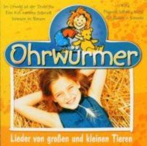 Ohrwürmer-Lieder Von großen und kleinen Tieren
