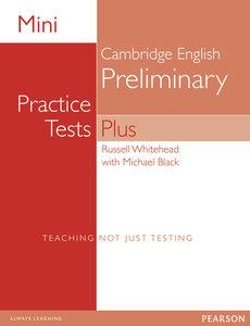 Mini Practice Tests Plus: Cambridge English Preliminary