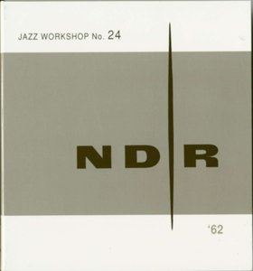 NDR Jazz Workshop No.24 (2-CD)