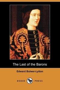 The Last of the Barons (Dodo Press)