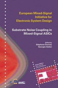 Substrate Noise Coupling in Mixed-Signal ASICs
