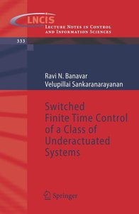 Switched Finite Time Control of a Class of Underactuated Systems