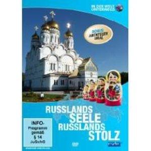IN DER WELT UNTERWEGS - Russlands Seele, Russlands Stolz