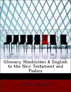 Glossary Hindústání & English to the New Testament and Psalms