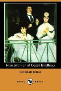 Rise and Fall of Cesar Birotteau (Dodo Press)