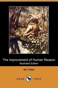 The Improvement of Human Reason (Illustrated Edition) (Dodo Pres