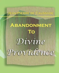 Abandonment To Divine Providence (1921)