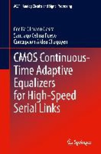 CMOS Continuous-Time Adaptive Equalizers for High-Speed Serial L