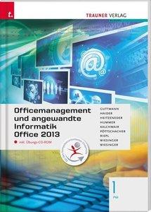 Für FW-Schulversuchsschulen: Officemanagement und angewandte Inf