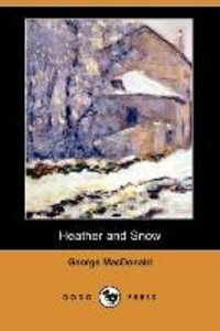 HEATHER & SNOW (DODO PRESS)