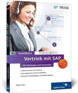 Vertrieb mit SAP: Der Grundkurs für Einsteiger und Anwender