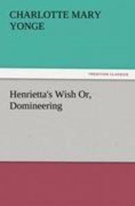 Henrietta's Wish Or, Domineering