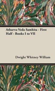 Atharva-Veda Samhita - First Half - Books I to VII