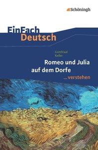 Romeo und Julia audf denm Dorfe. EinFach Deutsch verstehen