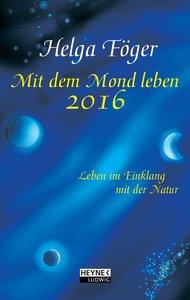 Mit dem Mond leben 2016 Taschenkalender