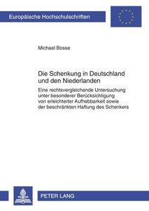 Die Schenkung in Deutschland und den Niederlanden