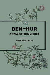 Ben Hur a Tale of the Christ