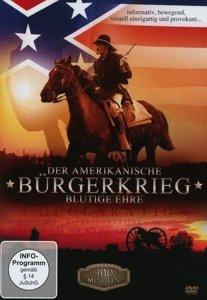 Der Amerikanische Bürgerkrieg-Blutige Ehre