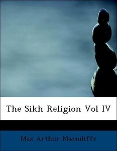 The Sikh Religion Vol IV