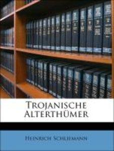 Trojanische Alterthümer
