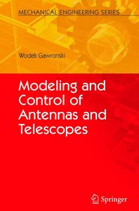 Modeling and Control of Antennas and Telescopes