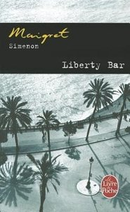 Maigret. Liberty Bar