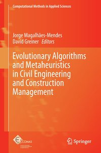 Evolutionary Algorithms and Metaheuristics in Civil Engineering