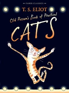 Old Possum's Book of Practical Cats. Musical Edition