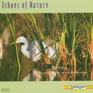 Echoes Of Nature-Bayou