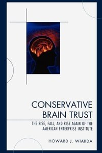 Conservative Brain Trust
