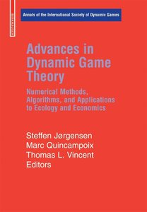Advances in Dynamic Game Theory and Applications