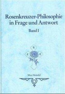 Rosenkreuzer-Philosophie in Frage und Antwort