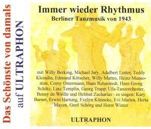 Immer wieder Rhythmus-Berliner Tanzmusik von 1943