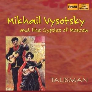 Vysotsky Und Die Zigeuner Von Moskau